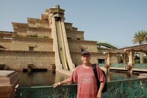 The Ziggurat water slide- 6 story drop down that chute behind me.